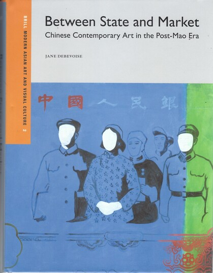 Between State and Market: Chinese Contemporary Art in the Post-Mao Era