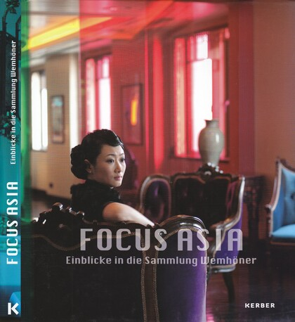 Focus Asia Wemhöner Collection