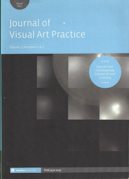 Visual Arts / Volume 11 (Special Issue: Contemporary Chinese Art and Criticality)